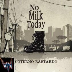 No Milk Today – Coturno Bastardo - Vinil, LP, Album, Edição Limitada, Numerado