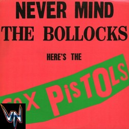 Sex Pistols [Pré-Venda] ‎– Never Mind The Bollocks Here's The Sex Pistols - Vinil, LP, Álbum